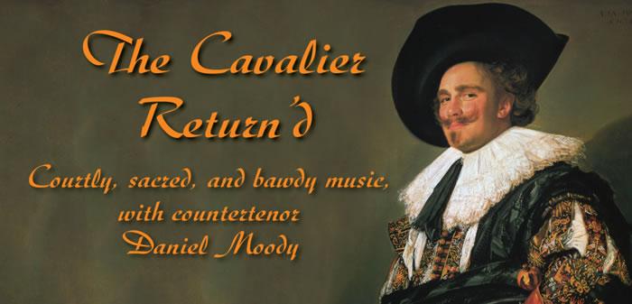The Cavalier Return'd