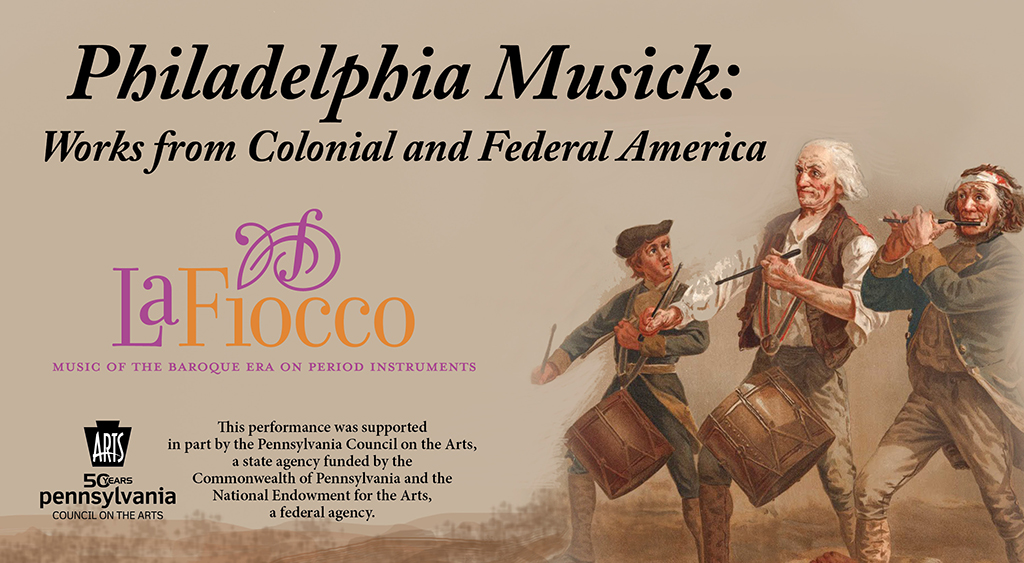 Philadelphia Musick:  An Early American Salon